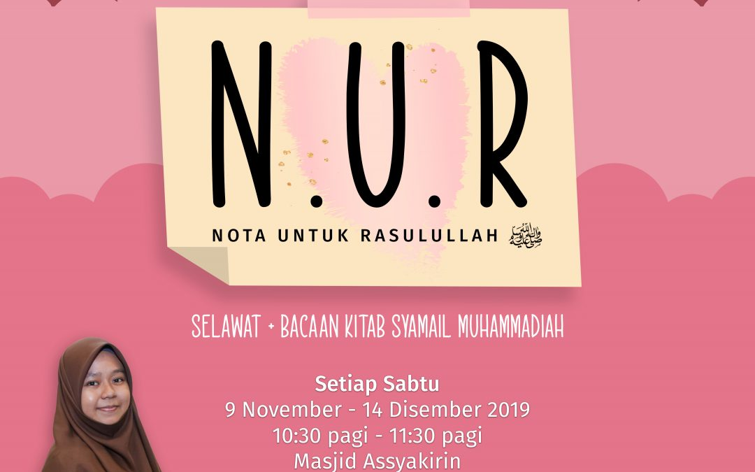 Maulid 2019 – N.U.R (Khas Untuk Muslimah)